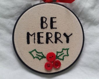 Embroidery Hoop- Be Merry- Christmas