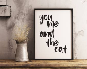 You Me And The Cat | Cat Love Gift | Cat Wedding Gift | Cat Couple Gift | Funny Cat Decor, Gift For Cat Lover Girlfriend, Cat Lady Gift Idea