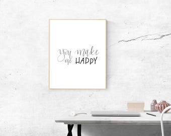 You Make Me Happy - Hand Lettered