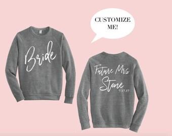 Future Mrs Sweatshirt - Custom Order - Bride - Wedding - Engagement - Gift - Married