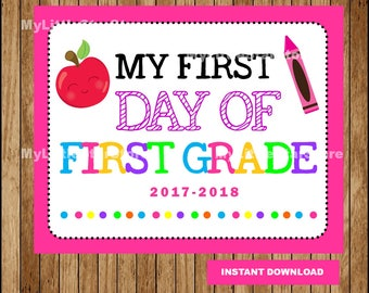 First Day of First Grade Sign, Printable First Day, School Sign, Back To School Sign Instant download