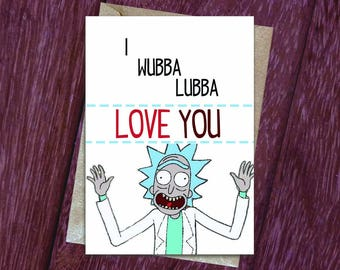 Rick & Morty Wubba Lubba Love You Birthday or Anniversary Card, Cute Card, Lovely Gift, Happy Birthday, Funny Card, Rick and Morty