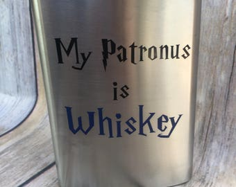 My Patronus is Flask, Flask, Harry Potter Gifts, Drinkware, Barware, Harry Potter Flask, Whiskey