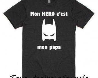 Tshirt - My dad is my HERO