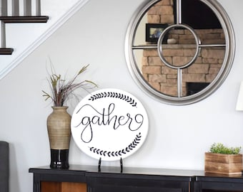 Gather Wood Sign, Gather Round Sign, Black and White Decor, Kitchen Decor, Dining Room Decor, Wall Decor, Farmhouse Decor, Hand Painted Sign