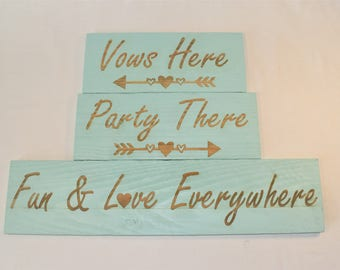 "Engraved ""Vows Here, Party There, Fun & Love Everywhere"" Sign 
