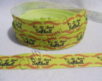 """LAST CUT of sports """"It's All About the Softball"""" Team 7/8"""" Grosgrain Ribbon 10 yards."""