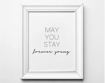 Bob Dylan Song Lyrics Wall Art, May you Stay Forever Young Lyrics Art Print, Song Lyrics Print, Bob Dylan Song Lyrics Poster, Printable