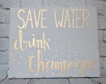 Champagne Canvas Quote Sign