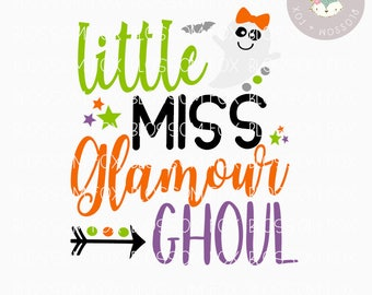Halloween SVG, Little Miss Glamour Ghoul Svg, Halloween SVG File, Ghoul Svg, Trick or Treat Svg, Cutting File, Halloween Svg Cut File, SVG