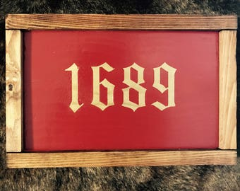 Red and Gold 1689 Custom sign