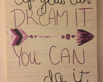 If you can dream it you can do it sign