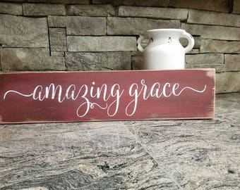 Amazing Grace distressed sign