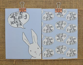 Some Bunny Loves Me Print