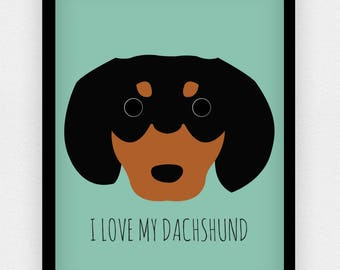 I Love my Dachshund print | Different colours available | A5 A4 A3 | Dog print