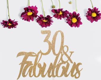 30 & fabulous   Birthday Cake Topper   Custom Cake Topper