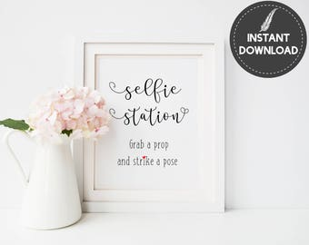 Instant Download - Selfie Station Grab a Prop and Strike A Pose Rustic Wedding Decor Printable Sign DIY Printable - Digital File #ES01