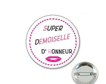 Maid of honor - o32mm pin badge