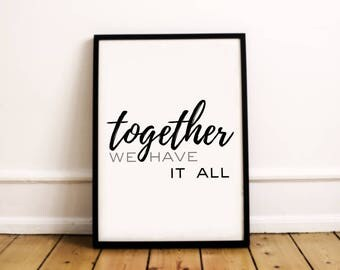 Together We Have It All | Wall Art | Family Printable | Typography Print | Family Print | Typography Wall Art | Typography Poster