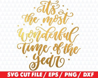 It's the most wonderful time of the year, Christmas svg, Christmas cricut, Quote svg, Wonderful time svg, Wonderful time cricut, Quote cut