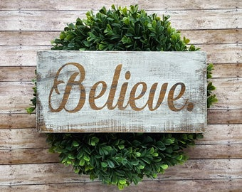 Believe Sign | Believe Wood Sign | Holiday Sign | Christmas Sign | Farmhouse Sign | Farmhouse Style | Farmhouse Decor | Custom Wood Signs