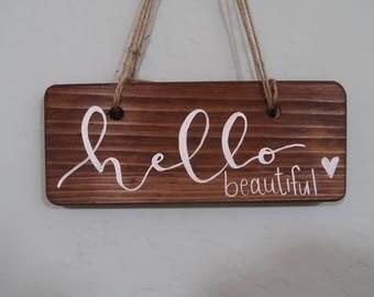 Hello Beautiful wood hanging sign