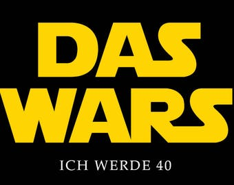 Einladung zum 40. Geburtstag: Star Wars - Das wars