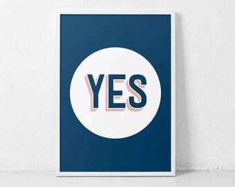 Blue Pink Poster, YES, Cool Art Print, Modern Poster, Word Art Print, Digital Print, Positive Vibes, YES Art, Motivation Poster