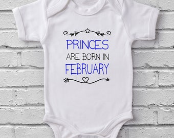 Princes Are Born In February baby grow bodysuit onesie baby shower gift