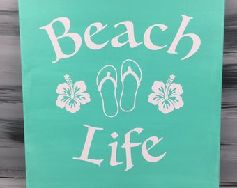"Beach Picture - Beach Sign - Beach Life Sign with Hibiscus Flowers and Flip Flops - 12"" X 12"" Canvas with White Vinyl - Mint Green Sign"