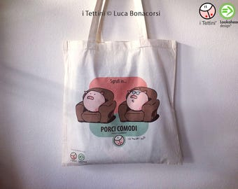 Natural cotton bag PORCI COMODI by the Roofs ®.
