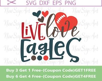 Live Love Eagles Svg, Football Svg, Design for Silhouette, Ccricut, Vinyl Design, Svg Sayings, Live Love Football Svg, Svg Quotes, SVG024