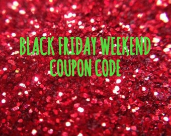 Black Friday Cyber Monday Coupon Code