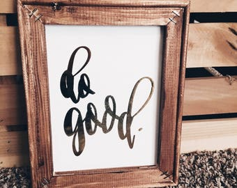Do Good Framed Canvas | Encouraging | Hand Lettered | Wall Art