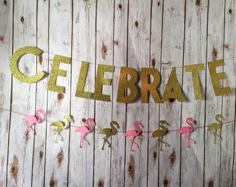 Let's Celebrate, Flamingo Celebration, Flamingo Party , Flamingo Celebration, Gold and Pink Flamingo