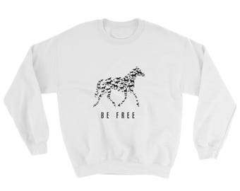 Be Free..., Sweatshirt