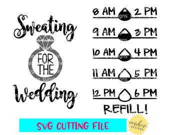 Water Tracker svg, Sweating for the Wedding svg, Water Intake svg, Water Bottle svg, Water Level Tracker svg, Water Measurements svg