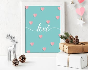 Valentine Day Decor Love Pink Hearts Printable Poster Print Love Sign Calligraphy Print Valentine Print Wedding Wall Decor Digital Download