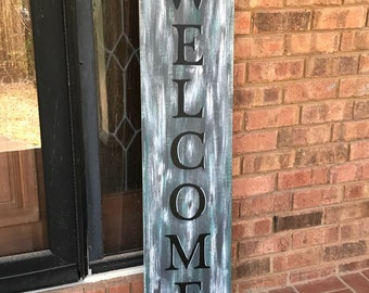 Welcome Porch Sign, Vertical Porch Sign, Hand painted Sign, Farmhouse décor, Rustic Sign,  Porch Décor, Farmhouse Porch Sign