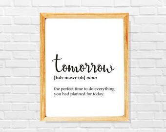 Humor print, Tomorrow definition, Humor poster, Joke print, Joke poster, Tomorrow poster, Tomorrow print, Procrastinate print, Lazy print