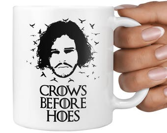Crows Before Hoes Meme Mug, Jon Snow, Memes, Gift, Present, Parody, Internet, Funny, Joke, Thrones