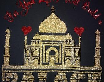 """Taj Majhal /""""For your Love""""/ Valentine's Day"""