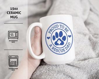 Proud To Be A Rescue Dad 15oz Ceramic Coffee Mug | Dog Adoption Gift | Coffee Cup, Tea Cup, Tea Mug | Pet Gift