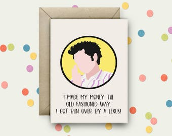Jean Ralphio Pop Art and Quote A6 Blank Greeting Card with Envelope