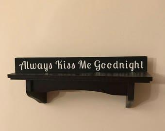 Kiss Me Goodnight Desk Topper
