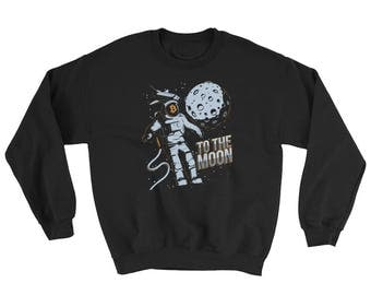 Bitcoin Cryptocurrency Astronaut To The Moon Sweatshirt // Funny Blockchain Bitcoin Sweater // Astronaut Crypto Digital Currency Sweater