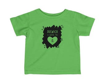 Dulwich Is Where The Heart Is Infant T-Shirt