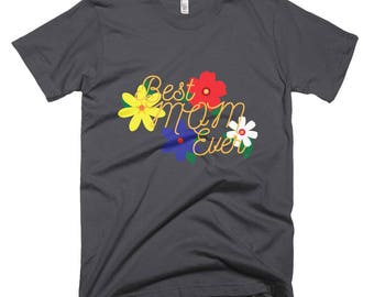 Best Mom Ever Short-Sleeve T-Shirt