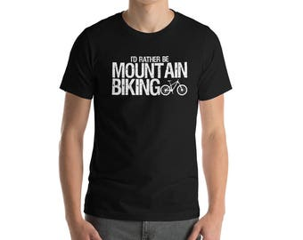 I'D Rather Be In Mountain Biking T-shirt-Mountain Bike Gift - T Shirt-Mountain Biking Tshirt for Men-Mountain Bike Shirt-Bicycle Shirt-Mount