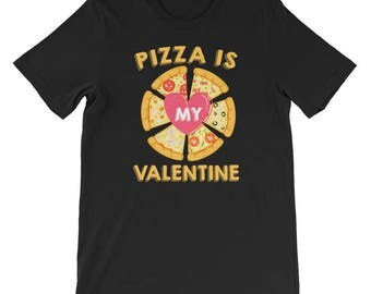 Pizza Is My Valentines Funny Valentine Food Lover Gift